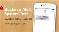 Buckeye Alert System Test Wednesday, Jan 10 (2018) emergency.osu.edu showing phone with test text message
