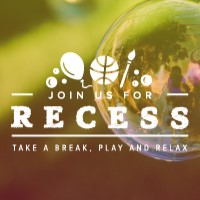 Recess-take a break,play and relax over a photo of a soap bubble with drawings of a ball, balloon and paint brush