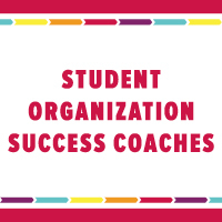 Student Organization Success Coaches with a multi colored border